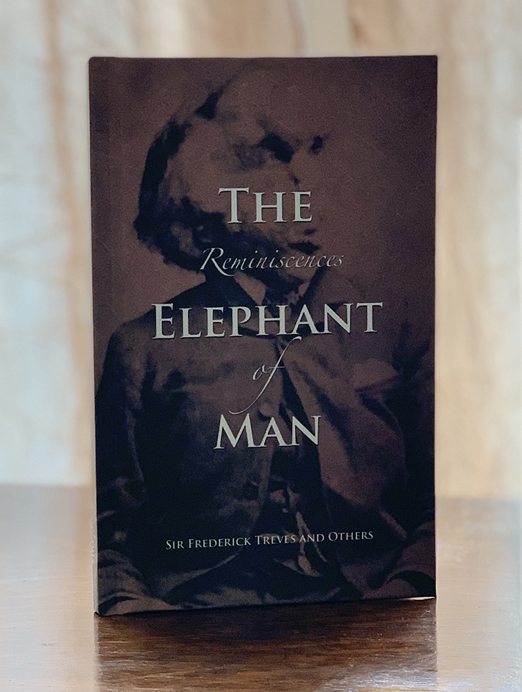 Reminiscences of The Elephant Man