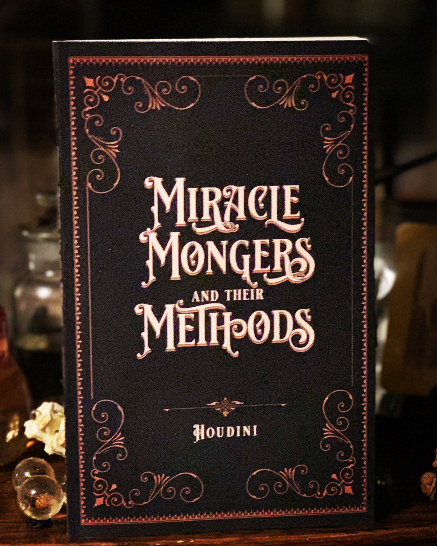 Miracle Mongers and Their Methods, by Houdini